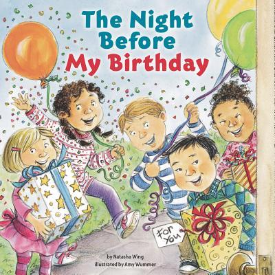 The Night Before My Birthday By Wing, Natasha/ Wummer, Amy (ILT)
