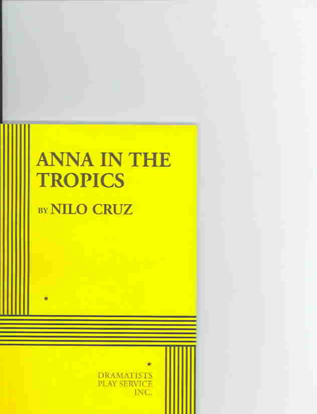 Anna In The Tropics By Cruz, Nilo