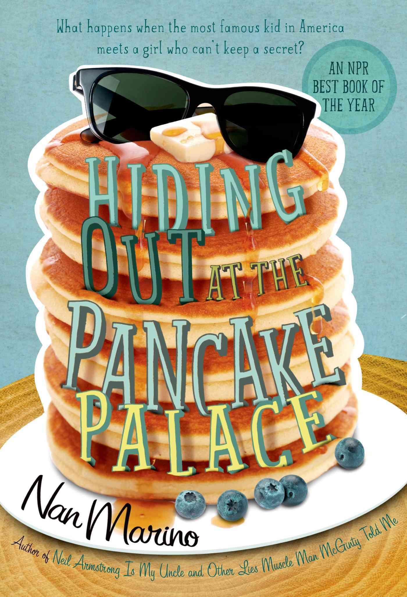 Hiding Out at the Pancake Palace By Marino, Nan