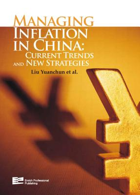 Managing Inflation in China By Liu Yuanchun